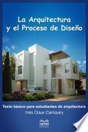 Libro de La Arquitectura Y El Proceso De Diseño