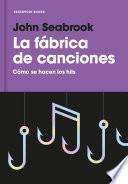 Libro de La Fábrica De Canciones