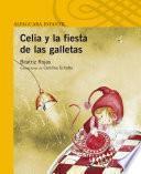 Libro de Celia Y La Fiesta De Las Galletas
