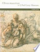 Libro de Masterpieces Of The J. Paul Getty Museum: Drawings