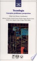 Libro de Tecnología: Concepto, Problemas Y Perspectivas