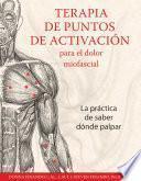 Libro de Terapia De Puntos De Activación Para El Dolor Miofascial