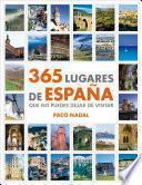 Libro de 365 Lugares De España Que No Puedes Dejar De Visitar