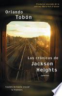 Libro de Las Crónicas De Jackson Heights (jackson Heights Chronicles)