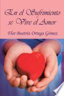 Libro de En El Sufrimiento Se Vive El Amor