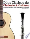 Libro de Dúos Clásicos De Clarinete And Guitarra