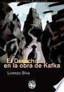Libro de El Derecho En La Obra De Kafka