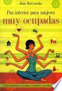 Libro de Paz Interior Para Mujeres Muy Ocupadas