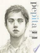 Libro de Pepita   Takehiko Inoue Tras Los Pasos De Antoni Gaudi