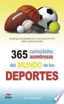 Libro de 365 Curiosidades Asombrosas De Los Deportes