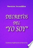 Libro de Decretos Del  Yo Soy
