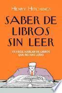 Libro de Saber De Libros Sin Leer