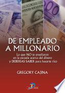 Libro de De Empleado A Millonario