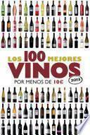 Libro de Los 100 Mejores Vinos Por Menos De 10 Euros, 2013