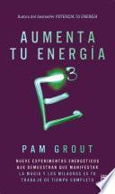 Libro de E3 Aumenta Tu Energía A La Tercera Potencia