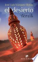 Libro de El Desierto Fértil