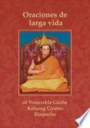 Libro de Oraciones De Larga Vida Para El Venerable Gueshe Kelsang Gyatso Rimpoché