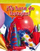 Libro de ¡es Hora De Festejar! (party Time)
