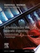 Libro de Farreras Rozman. Medicina Interna. Enfermedades Del Aparato Digestivo. Gastroenterología Y Hepatología