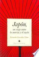 Libro de Japón, Un Viaje Entre La Sonrisa Y El Vacío