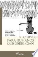 Libro de Recursos Para Humanos Que Gerencian