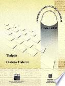 Libro de Tlalpan Distrito Federal. Cuaderno Estadístico Delegacional 2000