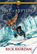 Libro de El Hijo De Neptuno (los Héroes Del Olimpo 2)