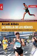 Libro de La Huella De Los Héroes