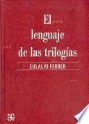 Libro de El Lenguaje De Las Trilogías