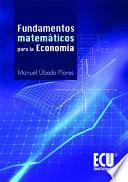 Libro de Fundamentos Matemáticos Para La Economía