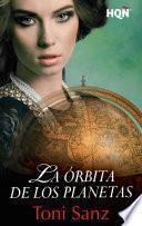 Libro de La órbita De Los Planetas (finalista Del V Premio HqÑ Digital)
