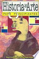 Libro de Historia Del Arte Para Principiantes