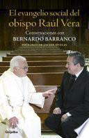 Libro de El Evangelio Social Del Obispo Raúl Vera