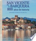 Libro de San Vicente De La Barquera. 800 Años De Historia