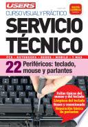 Libro de Servicio Técnico 22: Periféricos: Teclado, Mouse Y Parlantes