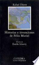 Libro de Historias E Invenciones De Félix Muriel