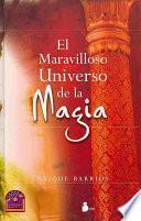 Libro de El Maravilloso Universo De La Magia