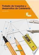 Libro de Tratado De Trazados Y Desarrollos De Calderería