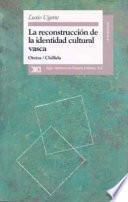 Libro de La Reconstrucción De La Identidad Cultural Vasca
