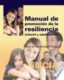 Libro de Manual De Promoción De La Resiliencia Infantil Y Adolescente