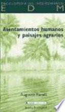 Libro de Asentamientos Humanos Y Paisajes Agrarios