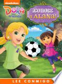 Libro de ¡conoce A Alana! Lee Conmigo Libro De Cuentos (dora And Friends)