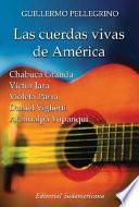 Libro de Las Cuerdas Vivas De América