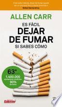 Libro de Es Fácil Dejar De Fumar, Si Sabes Cómo