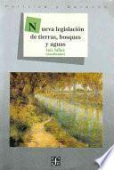 Libro de Nueva Legislación De Tierras, Bosques Y Aguas