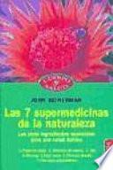 Libro de Las 7 Supermedicinas De La Naturaleza