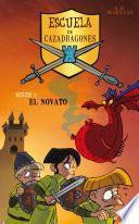 Libro de El Novato (escuela De Cazadragones 1)