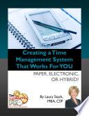 Libro de Creating A Time Management System That Works For You