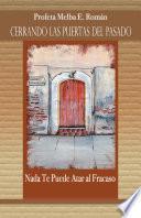 Libro de Cerrando Las Puertas Del Pasado