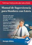 Libro de Manual De Supervivencia Para Hombres Con Estres